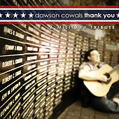 Thank You: A Military Tribute by Dawson Cowals