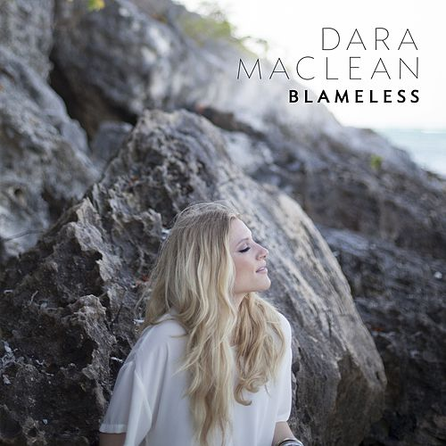 Blameless by Dara Maclean