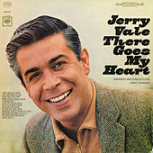 There Goes My Heart by Jerry Vale