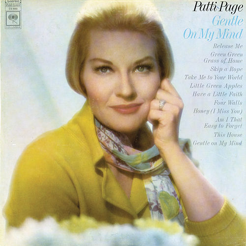 Gentle on My Mind by Patti Page