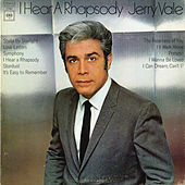 I Hear a Rhapsody by Jerry Vale