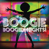 Boogie Boogie Nights by Various Artists