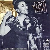 The Legendary Alberta Hunter: '34 London Sessions by Alberta Hunter