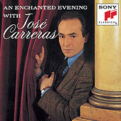 An Enchanted Evening with José Carreras von Various Artists