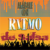 Alábale Con Ritmo de Salsa by Various Artists