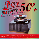 Pop History 50's - The Early Years Vol. 2 by Various Artists