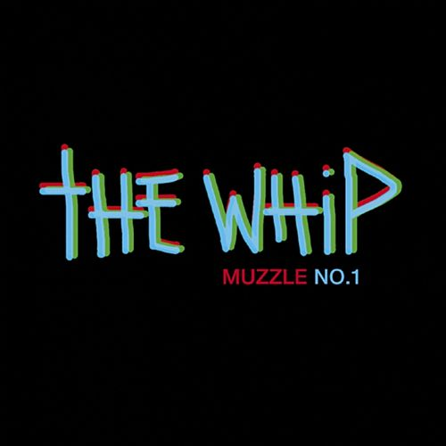 Muzzle No.1 by The Whip