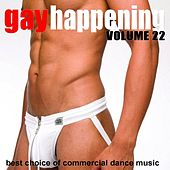Gay Happening, Vol. 22 - Best Choice of Commercial Dance Music by Various Artists