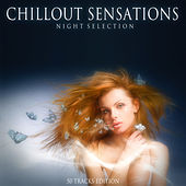Chillout Sensations (Night Selection) by Various Artists