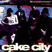 Cake City by The Jazz Butcher