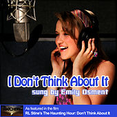 I Don't Think About It by Emily Osment