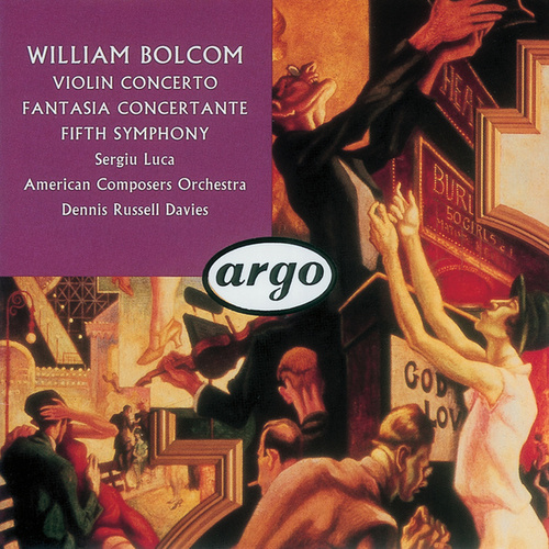 Bolcom: Violin Concerto; Symphony No.5; Fantasia Concertante by Various Artists