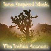 The Joshua Account (Demo) by Jesus Inspired Music