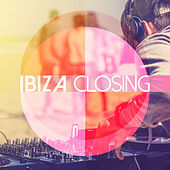 Ibiza Closing by Various Artists
