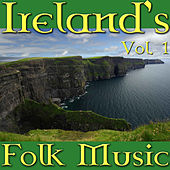 Ireland's Folk Music, Vol. 1 by Various Artists