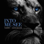Into Me See by Tammy Sorenson