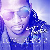 Love Rehab 2 by Tucka King of Swing
