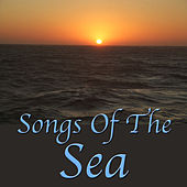 Songs of the Sea, Vol. 1 by Various Artists