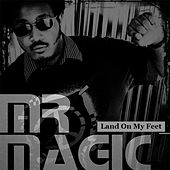 Land On My Feet (Alexander Constantine Mix) - Single by Mr. Magic