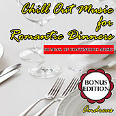 Chill out Music for Romantic Dinners: Bonus Edition by Andreas