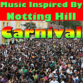 Music Inspired by the Notting Hill Carnival von Various Artists