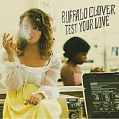 Test Your Love by Buffalo Clover