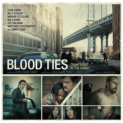 Blood Ties (Original Motion Picture Soundtrack) by Various Artists