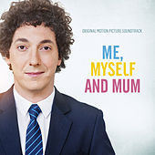 Me, Myself and Mum (Original Motion Picture Soundtrack) von Various Artists