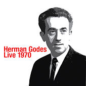 Herman Godes Live 1970 by Herman Godes