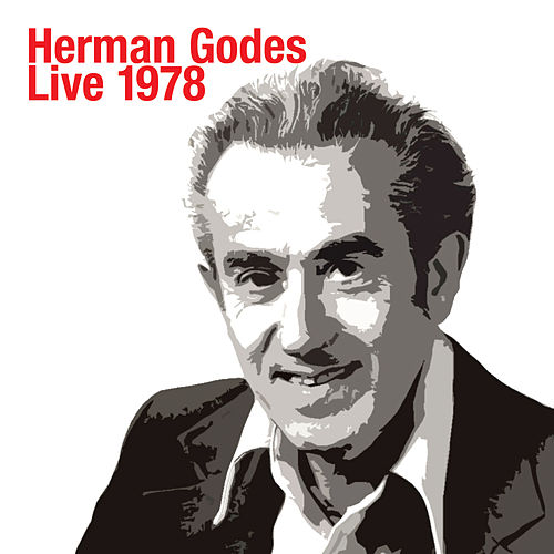 Herman Godes Live 1978 by Herman Godes