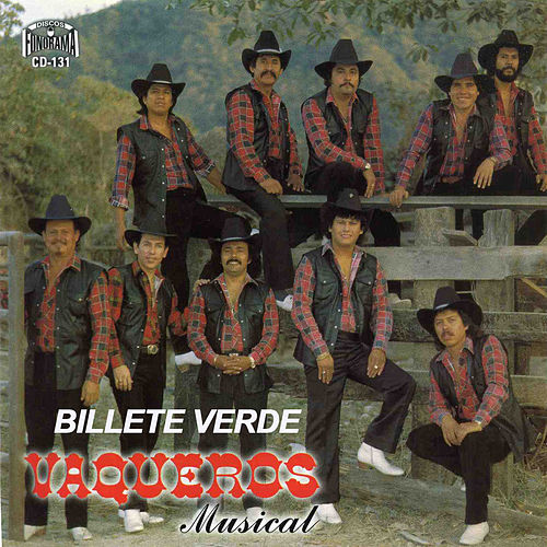 Billete Verde by Vaqueros Musical