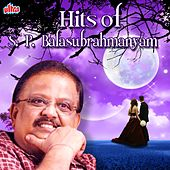 Hits of S. P. Balasubrahmanyam by S.P.B.