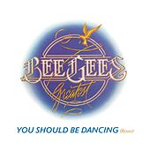 You Should Be Dancing [Jason Bentley/Philip Steir Remix] by Bee Gees