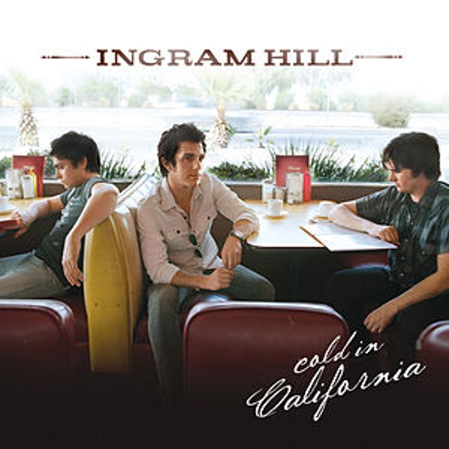 Cold In California by Ingram Hill