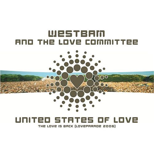 United States Of Love (Loveparade 2006) by Westbam