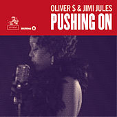 Pushing On by Oliver $