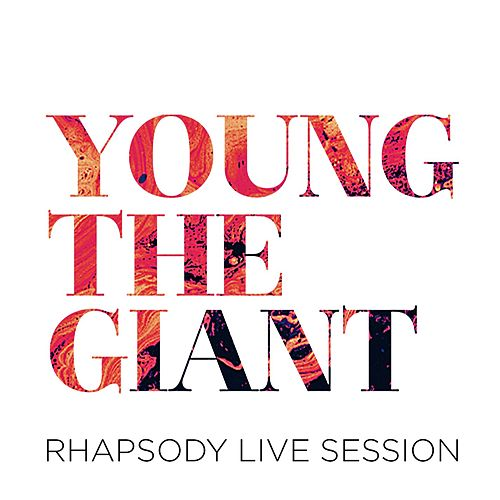 Rhapsody Live Session by Young the Giant