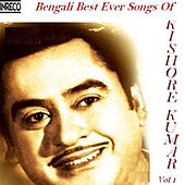 Bengali Best Ever Songs of Kishore Kumar, Vol. 1 by Various Artists