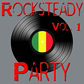 Rocksteady Party, Vol. 1 by Various Artists