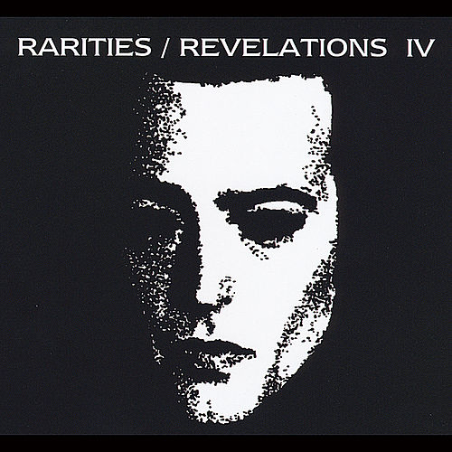 Rarities/Revelations IV (2001-2005) by Saviour Machine