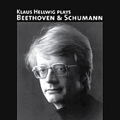 Klaus Hellwig Plays Beethoven & Schumann by Klaus Hellwig