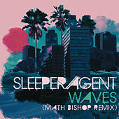 Waves by Sleeper Agent