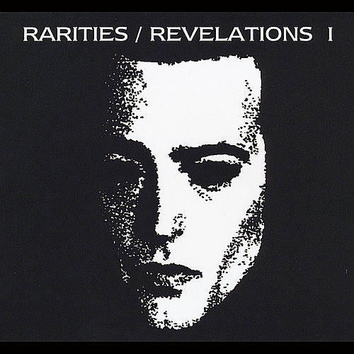 Rarities/Revelations I (1990-1993) by Saviour Machine
