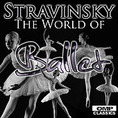 Stravinsky: The World of Ballet by Various Artists