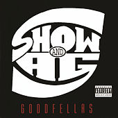 Goodfellas by Showbiz & A.G.