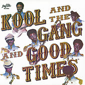 Good Times by Kool & the Gang