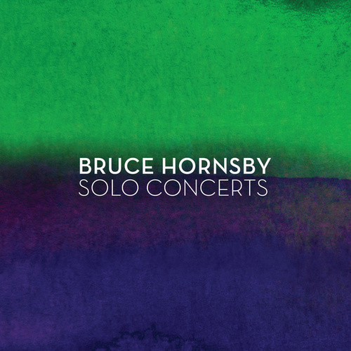 Solo Concerts by Bruce Hornsby