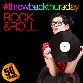 #throwbackthursday: Rock & Roll (Remastered) von Various Artists