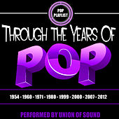 Through the Years of Pop by Union Of Sound