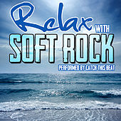 Relax with Soft Rock by Catch This Beat